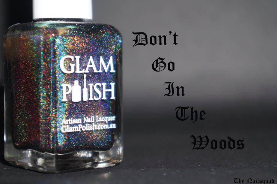 don't go in the woods by glam polish(6)